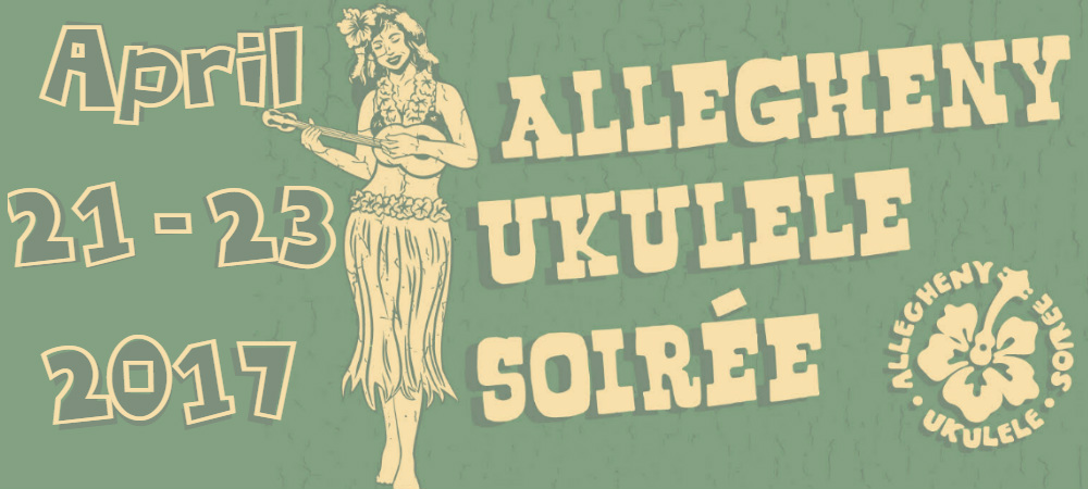 Come to the Allegheny Ukulele Soiree!